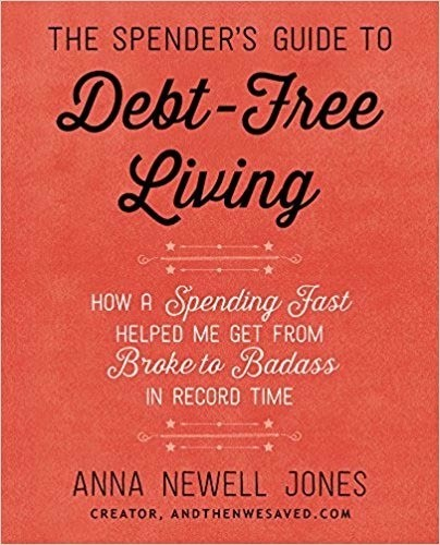 The book cover to The Spender's Guide To Debt Free Living With Anna Newell Jones